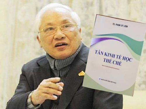 'Tân kinh tế học thể chế': tâm huyết cuối cùng của TS. Phạm Sỹ Liêm