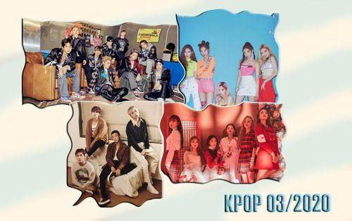 Kpop tháng 3/2020: Cuộc đối đầu trực diện của những nhóm nhạc xu hướng đến từ các ông lớn