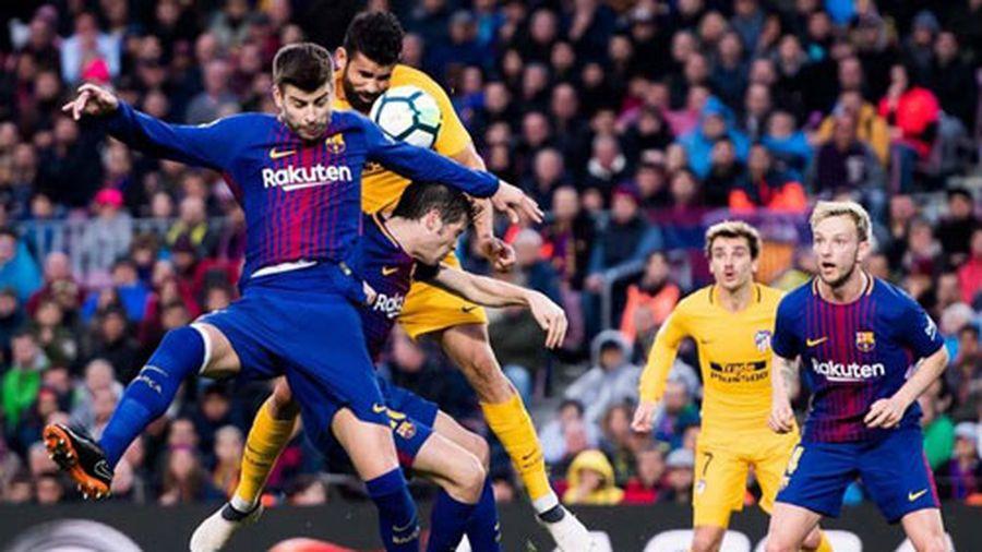Lịch phát sóng bóng đá cuối tuần: Nóng bỏng Atletico vs Barca