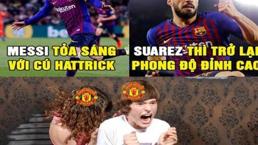 Troll bóng đá 18/3: Messi khiến fan MU 'run rẩy'